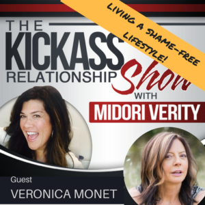 Veronica Monet does The Kick-Ass Relationship Show